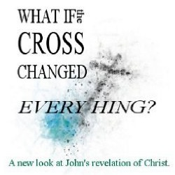 What If the Cross Changed Everything
